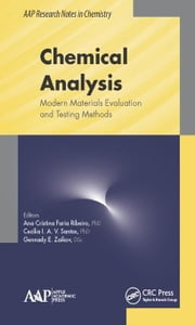 Chemical Analysis: Modern Materials Evaluation and Testing Methods ebook by Ribeiro, Ana C. F.