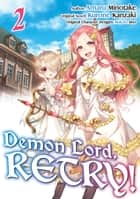 Demon Lord, Retry! (Manga) Volume 2 ebook by Kurone Kanzaki, Amaru Minotake, Adam Seacord