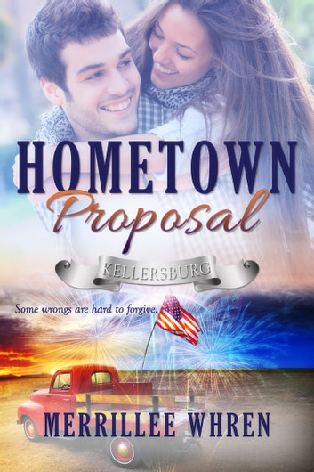 Hometown Proposal eBook by Merrillee Whren