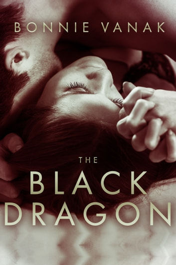 The Black Dragon - Werewolves of Montana Mating Mini #7 ebook by Bonnie Vanak
