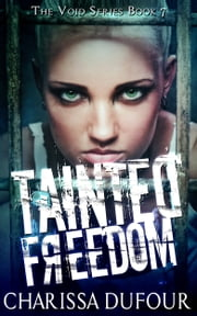 Tainted Freedom ebook by Charissa Dufour