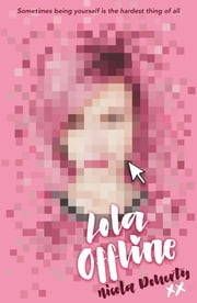 Lola Offline ebook by Nicola Doherty