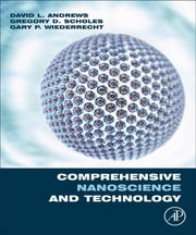 Comprehensive NanoScience and Technology, Five-Volume set - Online Version ebook by David Andrews,Gregory Scholes,Gary Wiederrecht