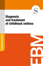 Diagnosis and Treatment of Childhood Asthma ebook by Sics Editore