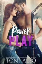 Power Play ebook by Toni Aleo