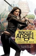 Library Of Gold eBook by Alex Archer