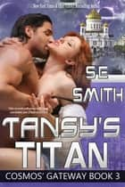 Tansy's Titan ebook by S.E. Smith