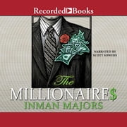 The Millionaires audiobook by Inman Majors