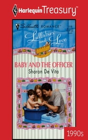 Baby And The Officer ebook by Sharon De Vita
