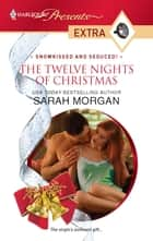 The Twelve Nights of Christmas ebook by Sarah Morgan