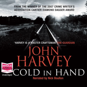 Cold in Hand audiobook by John Harvey