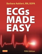 ECGs Made Easy ebook by Barbara J Aehlert