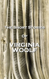 The Short Stories Of Virginia Woolf ebook by Virginia Woolf
