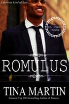 Romulus ebook by Tina Martin