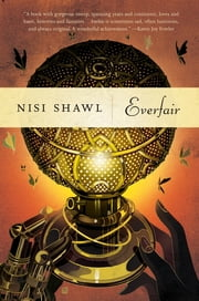 Everfair - A Novel ebook by Nisi Shawl