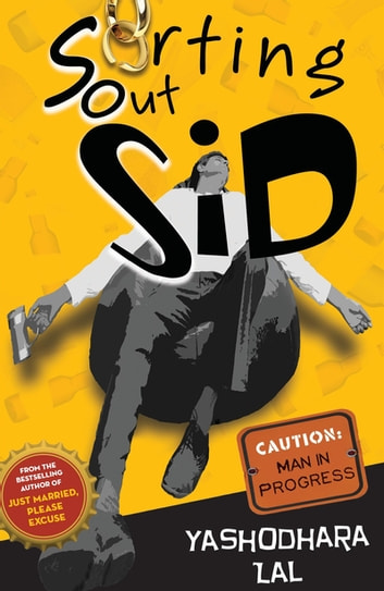 Sorting Out Sid ebook by Yashodhara Lal