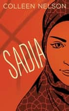 Sadia ebook by Colleen Nelson