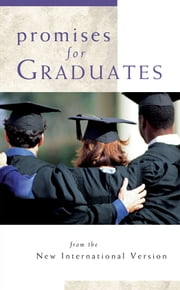 Promises for Graduates: from the New International Version ebook by Larry Richards