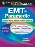 EMT-Paramedic Flashcard Book ebook by Jeffrey Lindsey