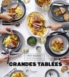 Grandes tablées ebook by Thomas Feller