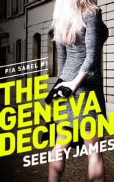 The Geneva Decision ebook by Seeley James
