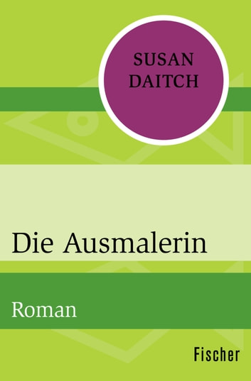 Die Ausmalerin - Roman eBook by Susan Daitch