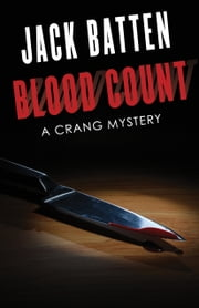 Blood Count - A Crang Mystery ebook by Jack Batten