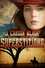 Superstitions ebook by J. Carson Black