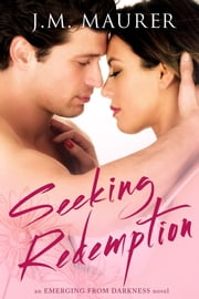 Seeking Redemption ebook by J.M. Maurer