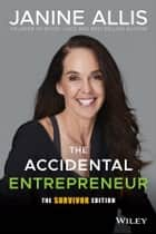 The Accidental Entrepreneur ebook by Janine Allis