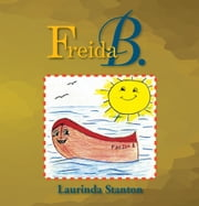 Freida B. ebook by Laurinda Stanton