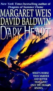 Dark Heart - Book I of Dragon's Disciple ebook by Margaret Weis,David Baldwin