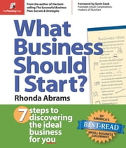 What Business Should I Start? - 7 Steps to Discovering the Ideal Business for You ebook by Rhonda Abrams