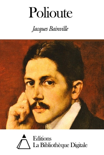 Polioute ebook by Jacques Bainville
