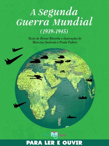 A Segunda Guerra Mundial (1939-1945) ebook by Bruno Biasetto