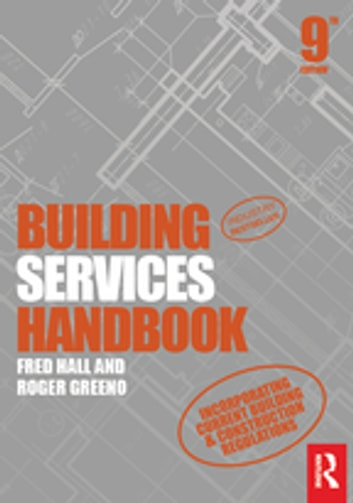 Building services handbook ebook by fred hall 9781351997966 building services handbook ebook by fred hallroger greeno fandeluxe Images