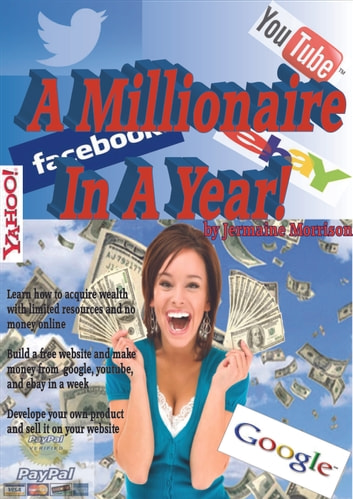 A Millionaire In A Year
