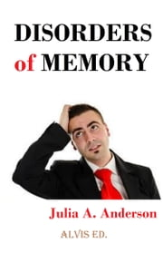 Disorders of Memory ebook by Julia Amber Anderson