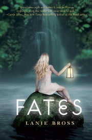 Fates ebook by Lanie Bross