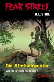 Fear Street 3 - Die Stiefschwester ebook by R.L. Stine