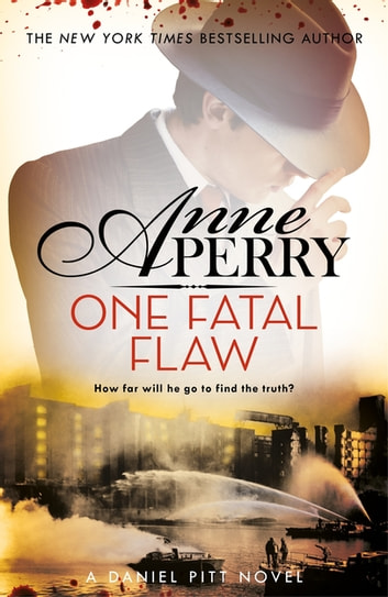 One Fatal Flaw (Daniel Pitt Mystery 3) ebook by Anne Perry