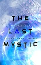 The Last Mystic ebook by