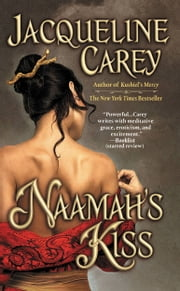 Naamah's Kiss ebook by Jacqueline Carey