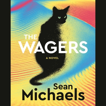 The Wagers audiobook by Sean Michaels