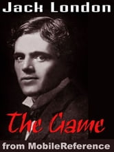 The Game (Mobi Classics) ebook by Jack London