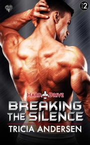Breaking the Silence ebook by Tricia Andersen
