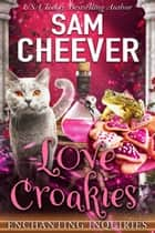 Love Croakies ebook by Sam Cheever