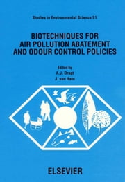 Biotechniques for Air Pollution Abatement and Odour Control Policies ebook by Dragt, A.J.