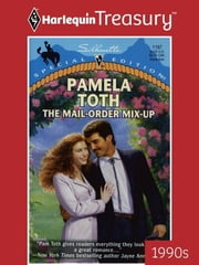 The Mail-Order Mix-Up ebook by Pamela Toth