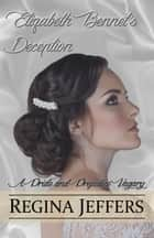 Elizabeth Bennet's Deception ebook by Regina Jeffers